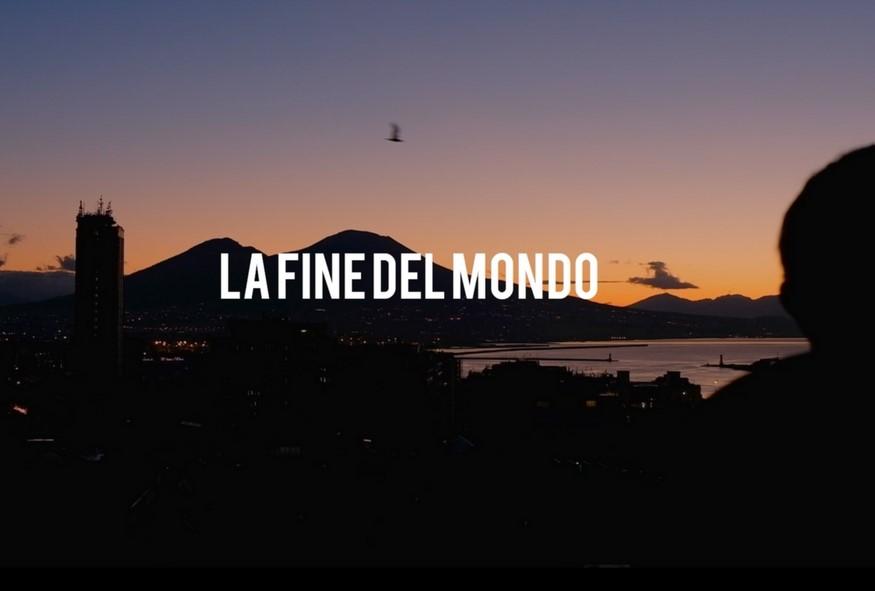 """""""La fine del mondo"""" si chiama Napoli"""