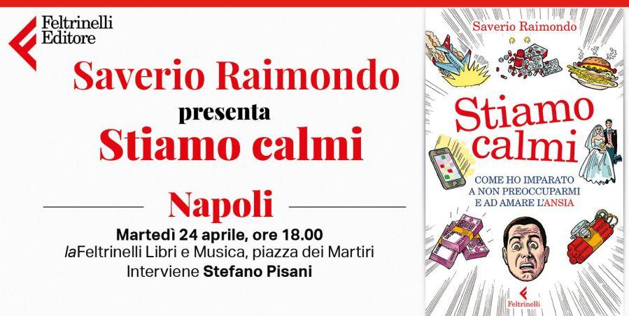 """""""Stiamo Calmi"""", Saverio Raimondo presenta il suo libro alla Feltrinelli"""
