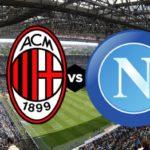 Milan - Napoli: formazioni ufficiali e statistiche