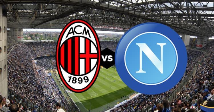 Milan – Napoli: formazioni ufficiali e statistiche