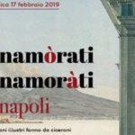 """""""Innamòrati di Napoli con gli innamoràti di Napoli"""", al via la 4^ edizione"""