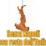 Cibo, sartoria, cultura, invenzioni: ma senza Napoli.. che cosa sarebbe dell'Italia?