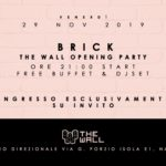 "Serata evento,Opening party"" di presentazione di THE WALL"