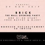 """Serata evento,Opening party"""" di presentazione di THE WALL"""