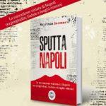 """Arriva in libreria """"Sputtanapoli"""", l'atteso volume di Maurizio Zaccone"""