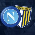 Napoli - Parma: le formazioni ufficiali