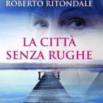 Napoli, al Chiostro di Sant'Eligio la presentazione del nuovo romanzo di Roberto Ritondale