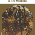 Breve storia di Re Ferrandino